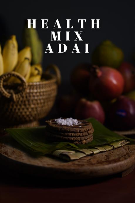 Health mix adai | easy evening snacks