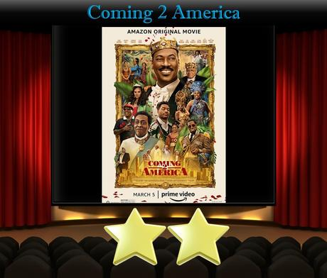 Coming 2 America (2021) Movie Review