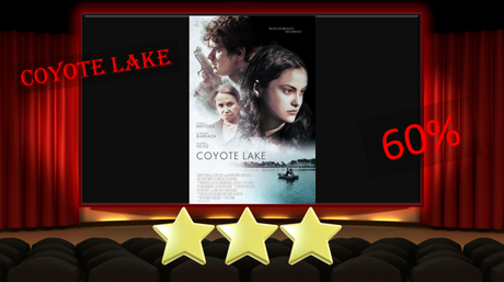 Coyote Lake (2019) Movie Review