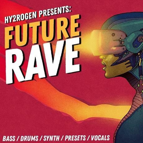 HY2ROGEN Presents Future Rave MULTIFORMAT - Paperblog