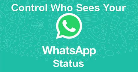 How To Control Who Sees Your Whatsapp Status