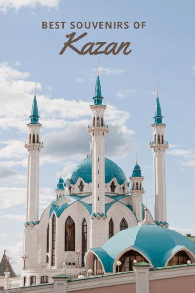 5 Best Souvenirs of Kazan, Tatarstan
