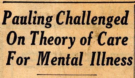 Pauling's Study of Schizophrenia: The Media