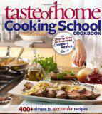 Taste of Home Cooking School Cookbook (Review)