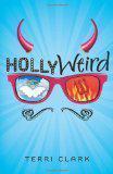 Hollyweird by Terri Clark (Review)
