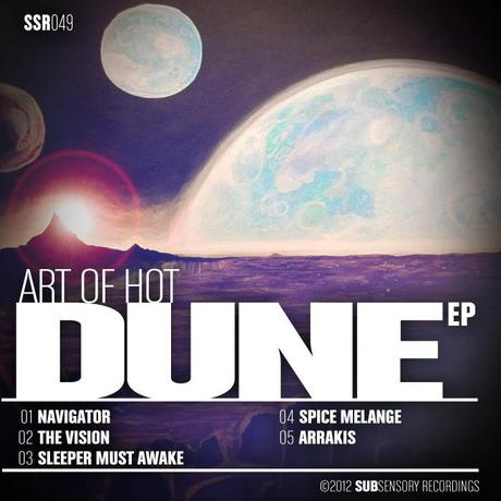 The Dune EP from Art of Hot available now!