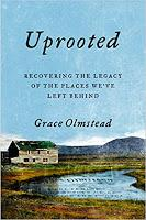 Grace Olmstead's Uprooted Idaho, and My Own