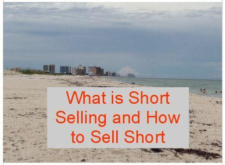 What is Short Selling and How to Sell Short