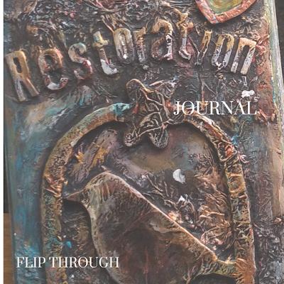 Art Journal Flip Through - Restoration Art Journal
