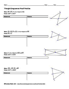 Congruent triangles are triangles that have the same size and shape. Triangle Congruence Proof GEOMETRY Worksheet END OF UNIT ...