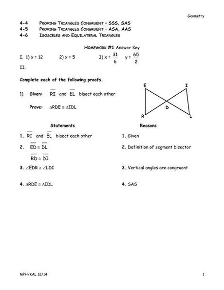 Triangle congruences are the rules or the methods used to prove if two triangles are congruent. Answer Key
