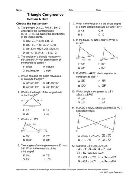 Triangles that have exactly the same size and shape are called congruent triangles. Triangle Congruence Section A Quiz