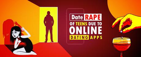 Date Rape of Teens Due to Online Dating Apps