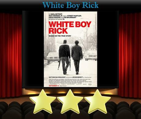 ABC Film Challenge – Favourites – Y – White Boy Rick (2018) Movie Review