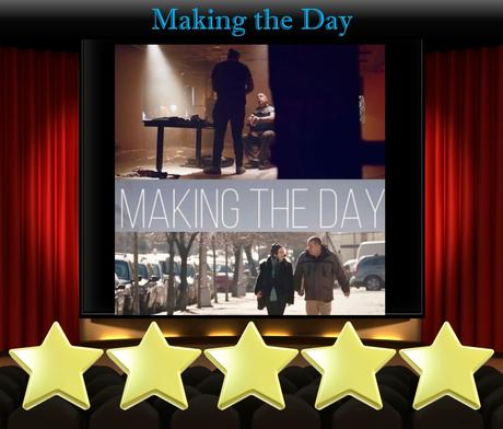 Making the Day (2021) Movie Review