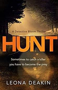 #Hunt by @LeonaDeakin1