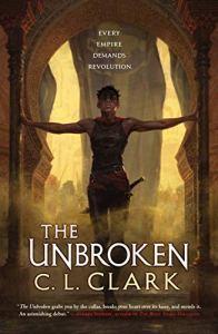 Danika reviews The Unbroken by C.L. Clark
