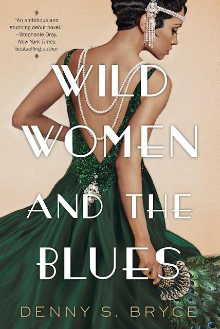 Wild Women and the Blues by Denny S. Bryce- Feature and Review