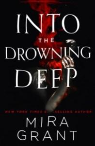 Mo Springer reviews Into the Drowning Deep by Mira Grant