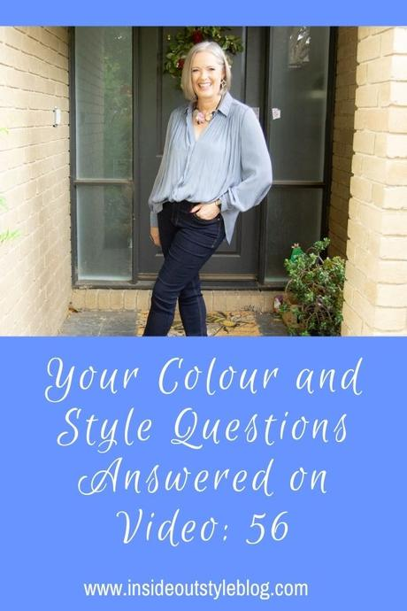 Your Colour and Style Questions Answered on Video: 56