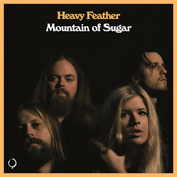 Stream The New Heavy Feather Album Mountain Of Sugar!