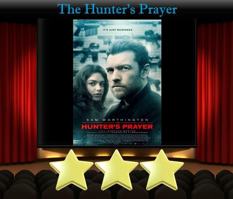 ABC Film Challenge – Action – H – The Hunter's Prayer (2017) Movie Review