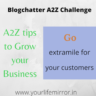 Go extramile for your customers