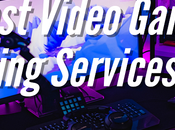 Best Video Game Live Streaming Services Review