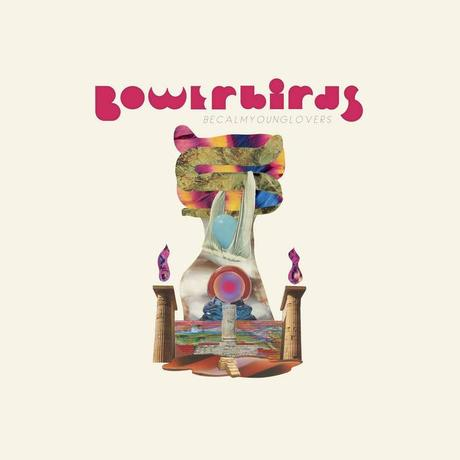 Bowerbirds – 'All This Rain