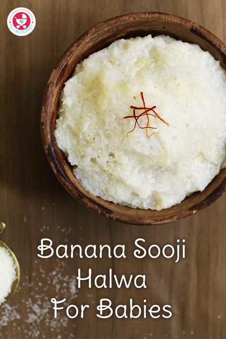 Banana Sooji Halwa for Babies / Sooji Banana Sheera is a healthy twist to normal recipes. A yummy recipe which is not just delicious but nutritious as well!