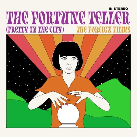 The Foreign Films: The Fortune Teller (Pretty in the City)