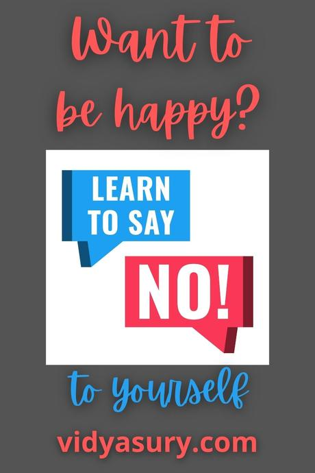 Learn to say No to yourself if you want to be happy (5-step process)