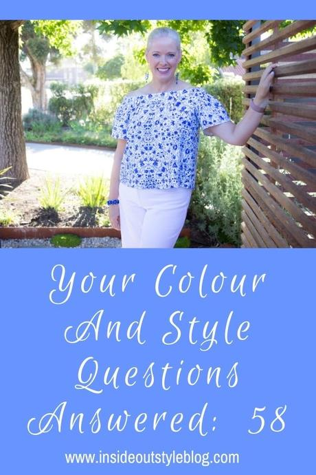 Your Colour and Style Questions Answered on Video: 58