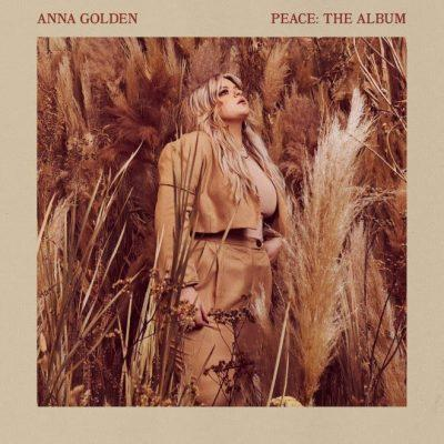 "Anna Golden ""Peace The Album"" Available May 14th"