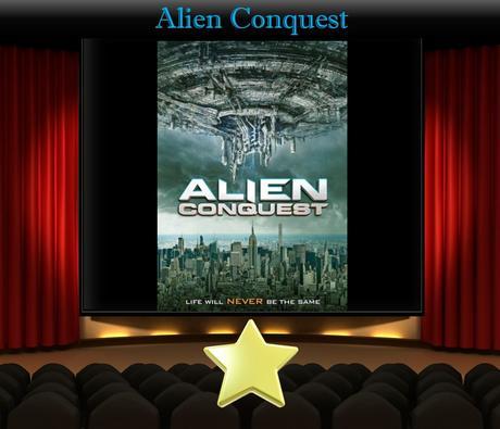 Alien Conquest (2021) Movie Review