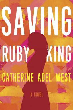 Saving Ruby King by Catherine Adel King- Feature and Review