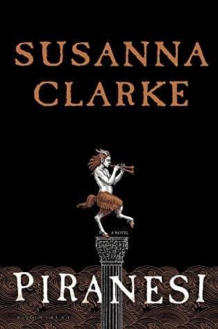 Review: Piranesi by Susanna Clarke