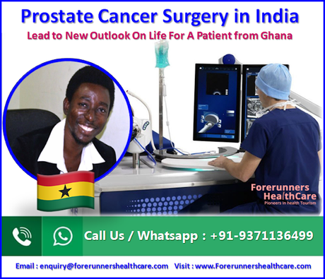 Ghana patient successful prostate cancer surgery India