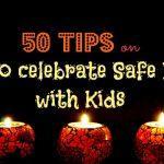 50 Tips for Celebrating a Safe Diwali