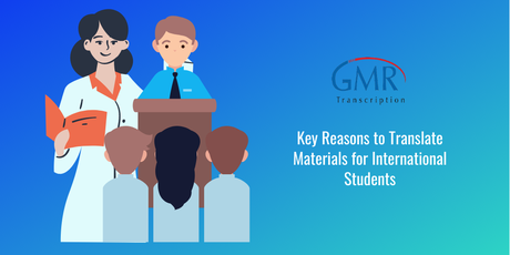 Key Reasons to Translate Materials for International Students