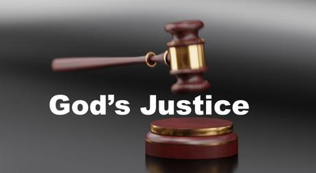 God's Justice: How It Works (Introduction)