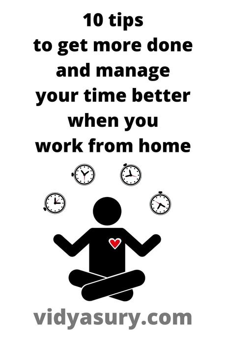10 effective tips to improve your time management skills when you work from home