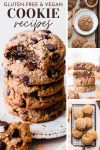 Gluten-Free & Vegan Cookie Recipes, with photos of chocolate chip cookies, chai spice cookies, pumpkin chocolate chip cookies, cookies, and lemon cookies.