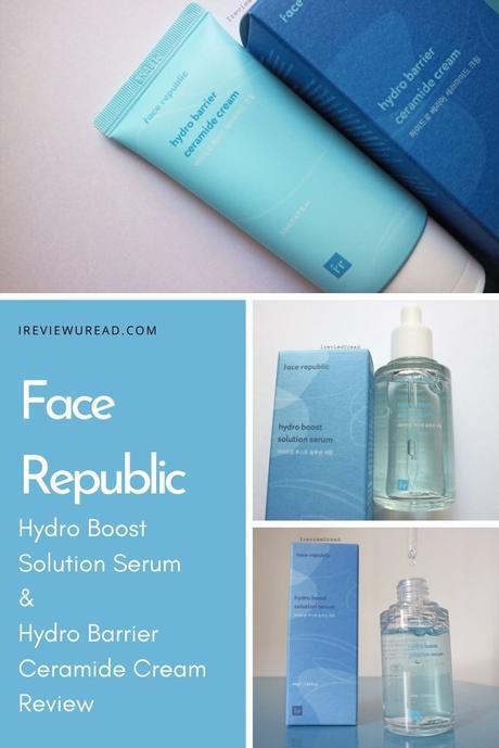 Face Republic Hydro Boost Solution Serum & Hydro Barrier Ceramide Cream Review