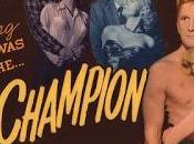 #2,561. Champion (1949) Films Kirk Douglas