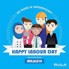 Fruits of your labor are like rains that fertilize the land of our product development. Happy Labour Day Promo Code Mula Car International