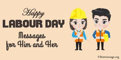 Best Labour Day Messages For Him And Her Wishes Quotes
