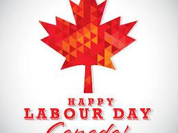 Workers are the heroes of every nation and the base. How Toronto Celebrates End Of Summer On Labour Day