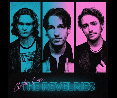 Nashville-Based Pop-Rock Band The Revelries Release New Single 'Cliché Love'