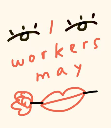 Worker's May